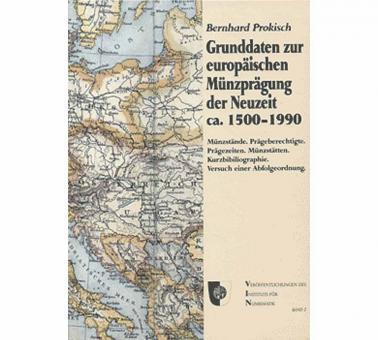 Grunddaten zur europäischen Münzprägung der Neuzeit ca. 1500 - 1990