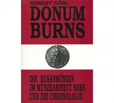 Donum Burns - die Kusanmünzen im Münzkabinett Bern