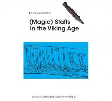 (Magic) Staffs in the Viking Age