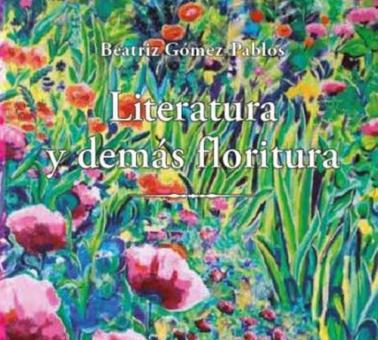 Literatura y demás floritura